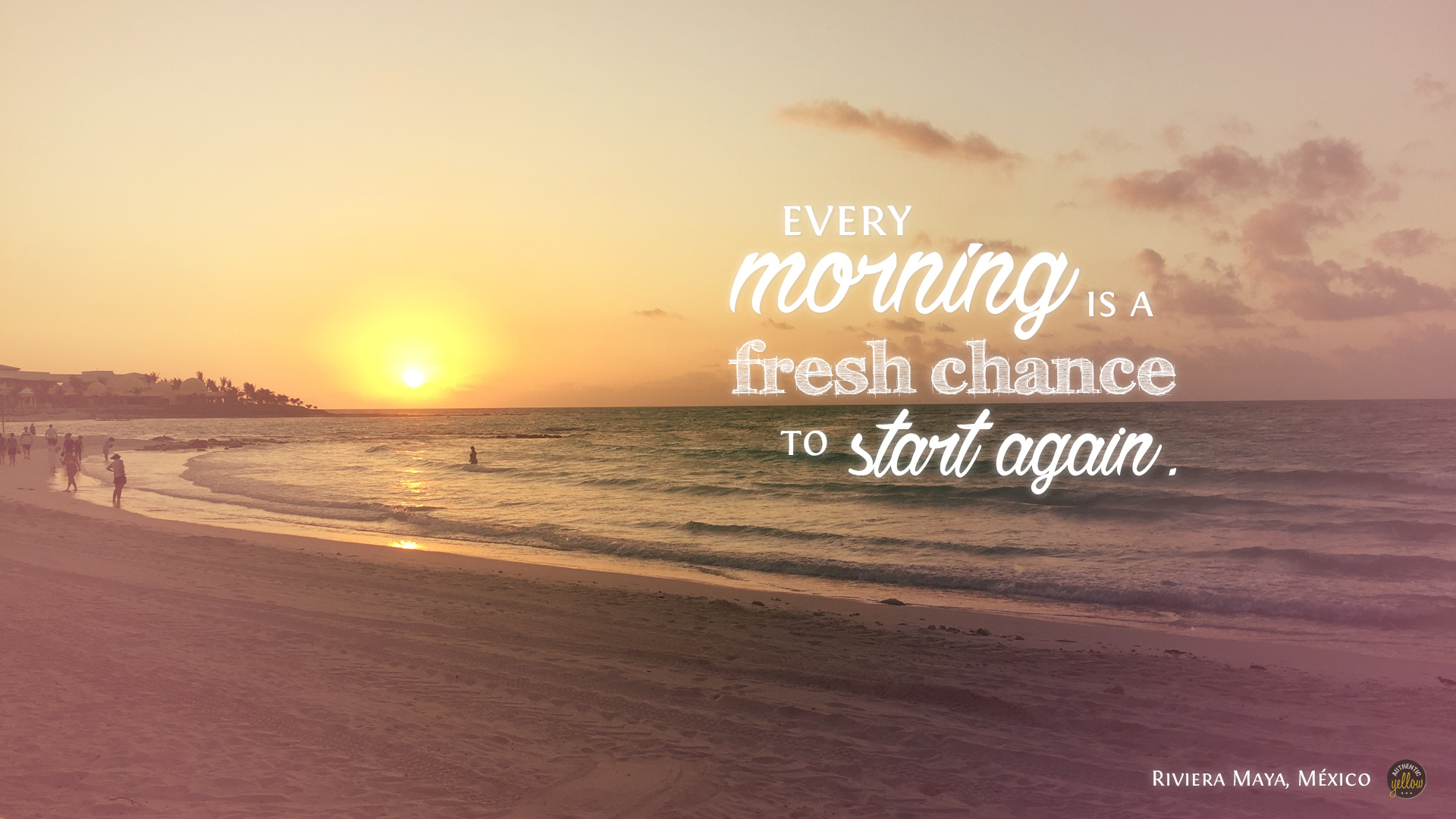 Every morning is a fresh chance to start again - Desktop wallpaper